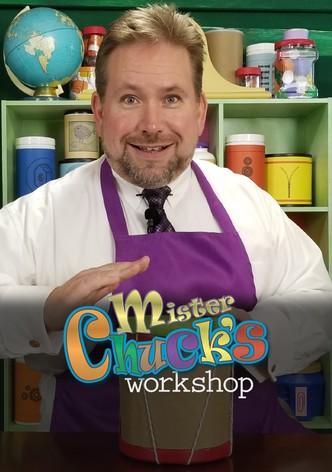 Mister Chuck's Workshop