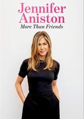 Jennifer Aniston: More Than Friends