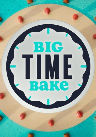 Big Time Bake
