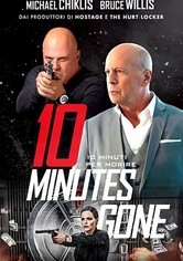 10 Minutes Gone - 10 minuti per morire