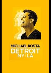 Michael Kosta: Detroit NY LA