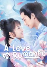 A Love So Romantic
