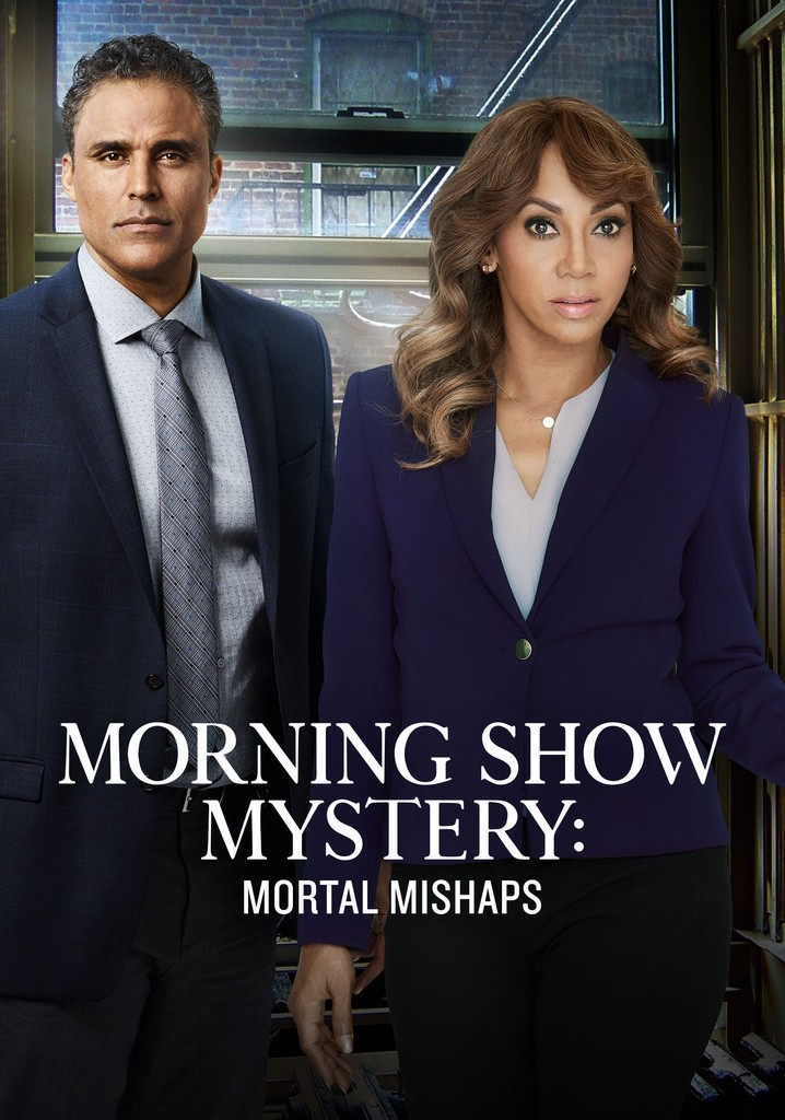 Morning Show Mystery: Mortal Mishaps