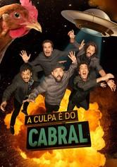 A Culpa é do Cabral
