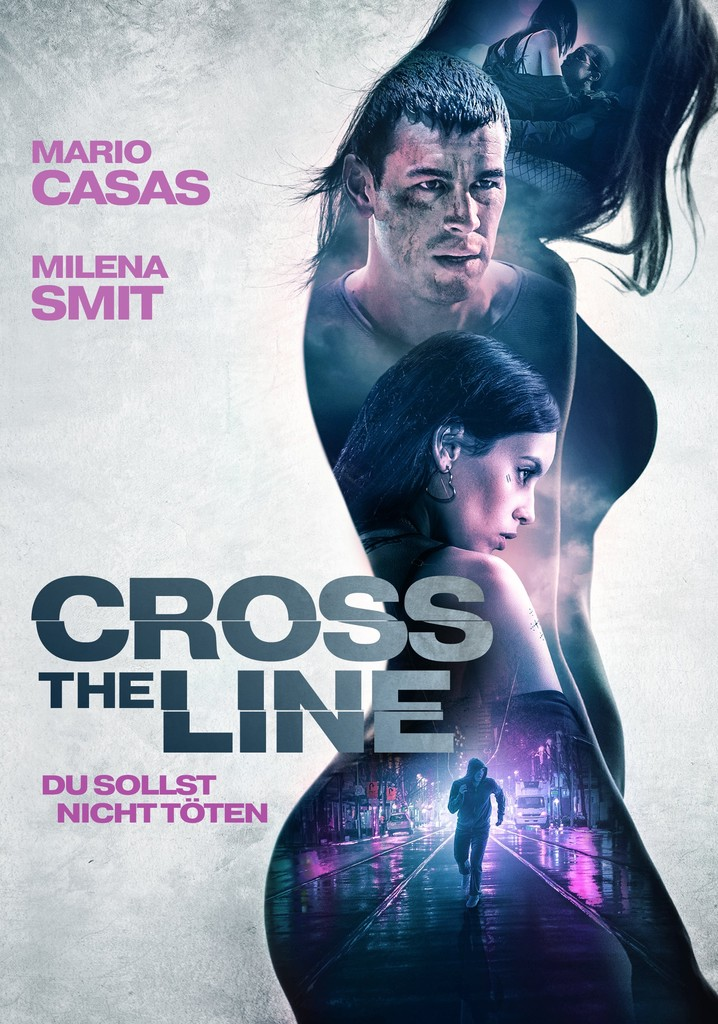 Cross The Line – Du sollst nicht töten