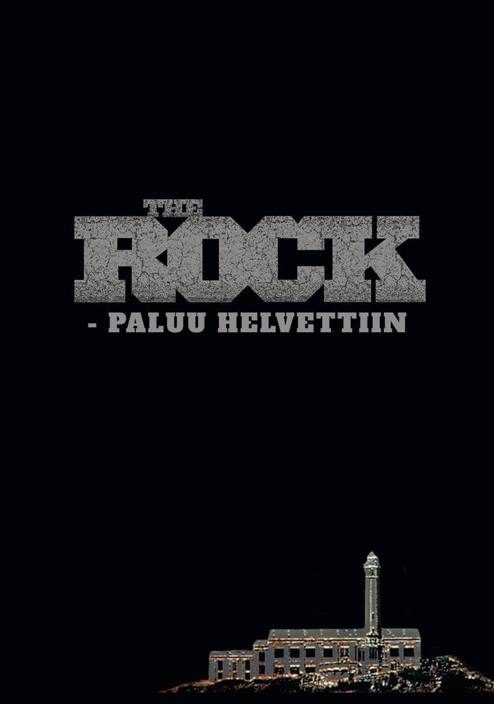 The Rock - paluu helvettiin