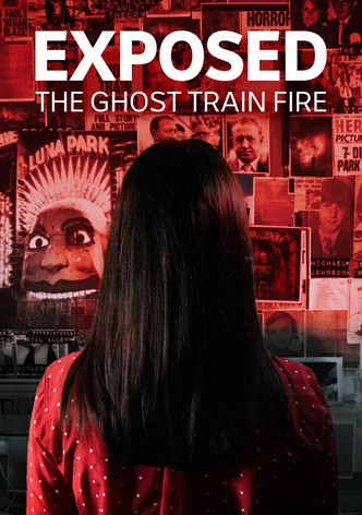 The Ghost Train Fire