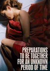 Preparations to Be Together for an Unknown Period of Time