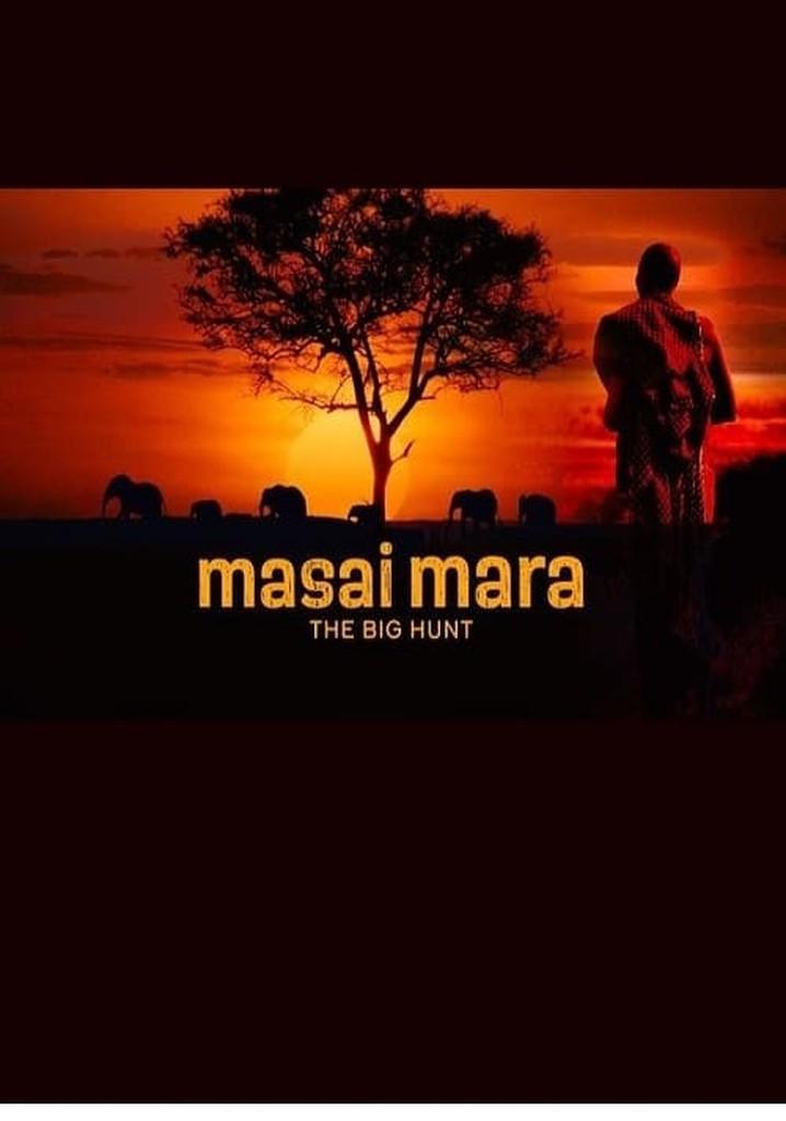 Masai Mara: The Big Hunt
