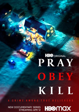 Pray, Obey, Kill