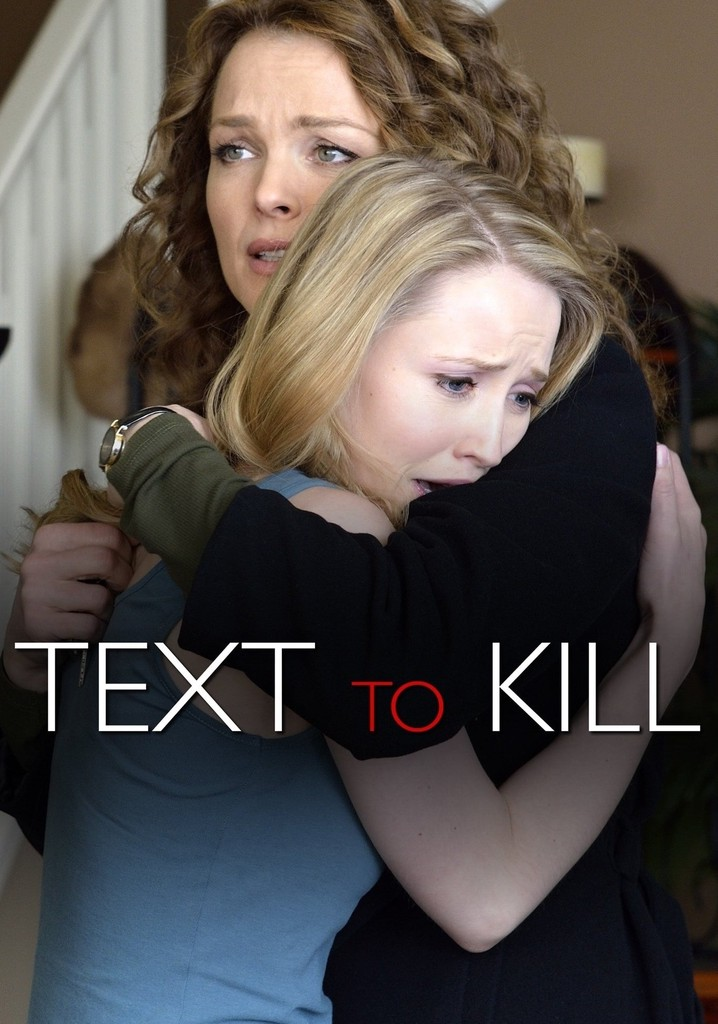 Text to Kill