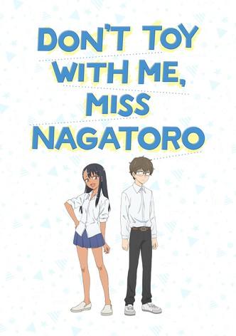 Arrête de me chauffer, Nagatoro