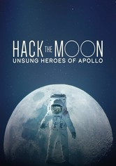 Hack the Moon: Unsung Heroes of Apollo