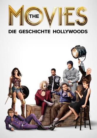 The Movies – Die Geschichte Hollywoods