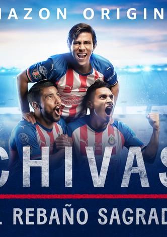 Chivas: El Rebaño Sagrado