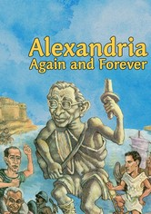 Alexandria, Again and Forever