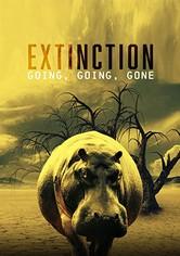 Extinction: Going, Going, Gone
