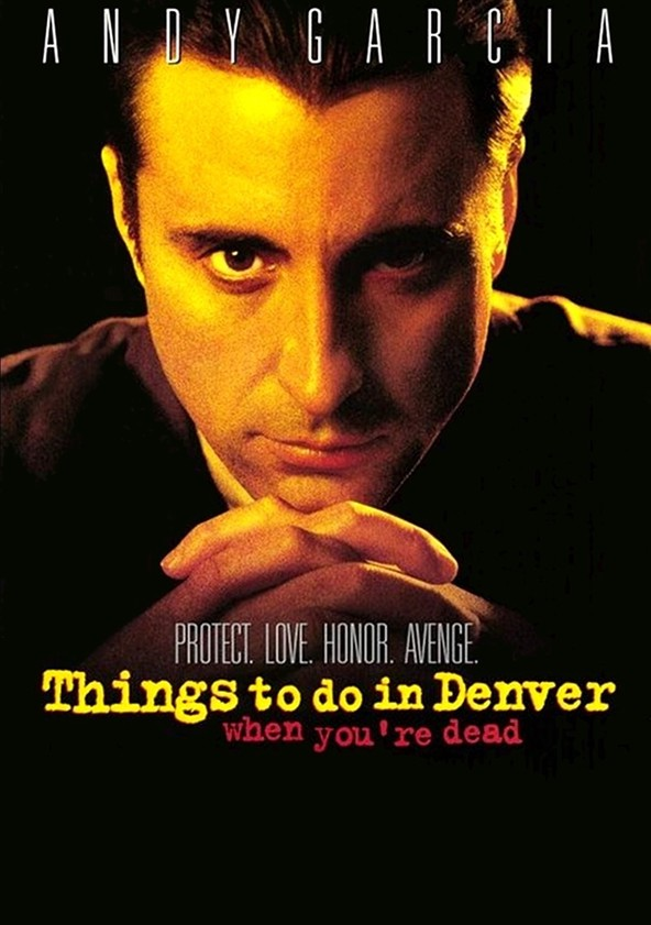 Things to Do in Denver When You're Dead poster