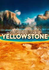 Ancient Yellowstone