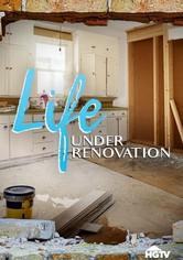 Life Under Renovation 2021