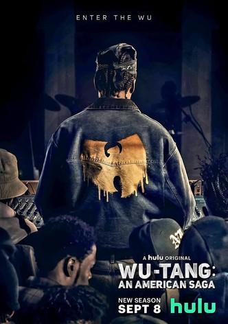 Wu-Tang: An American Saga - streaming online