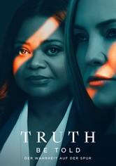 Truth Be Told - Der Wahrheit auf der Spur