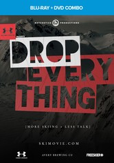 Drop Everything