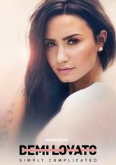 Demi Lovato: Simplemente complicado