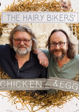 Hairy Bikers: Chicken & Egg