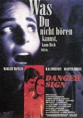 Danger Sign - Achtung: Gefahr