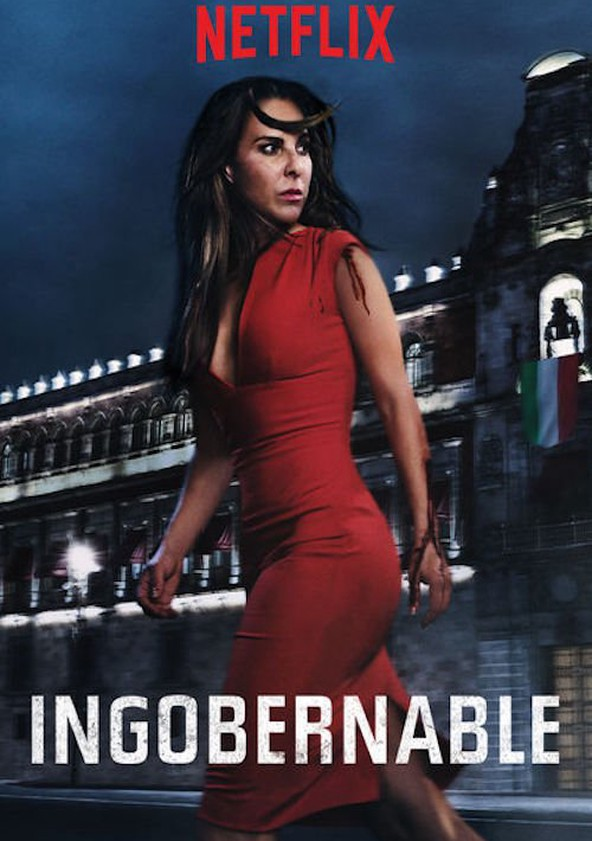 Ingobernable Temporada 1 Latino 720p