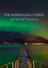 The Norwegian Fjords: Life in the Twilights