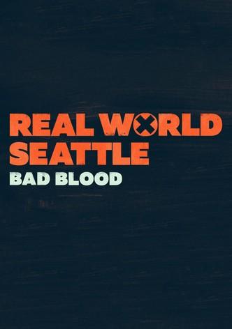 Seattle: Bad Blood