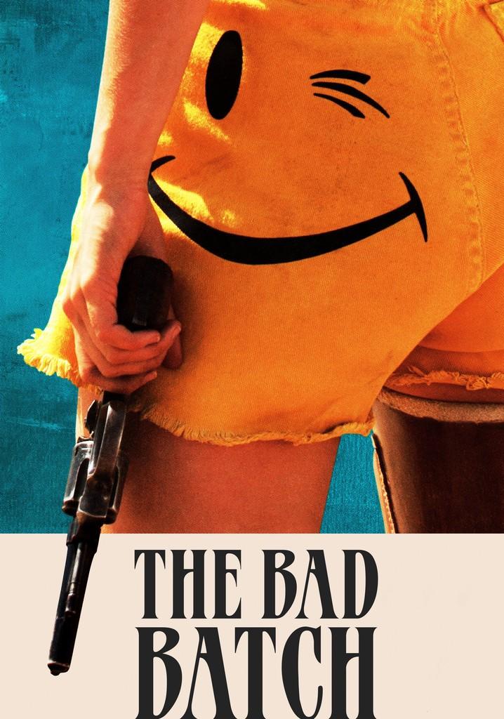 The Bad Batch